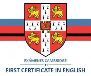 Exámenes de Cambridge: el FIRST