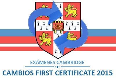 Cambios en los exámenes Cambridge First Certificate