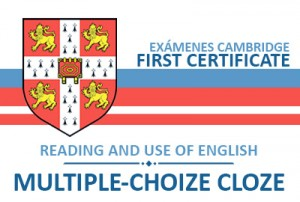 FIRST CERTIFICATE: Multiple-choice cloze