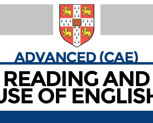Advanced (CAE): Reading and Use of English